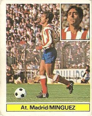 Liga 81-82. Mínguez (Atlético de Madrid). Ediciones Este.