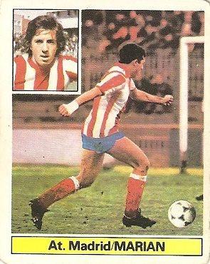 Liga 81-82. Fichaje Nº 8 Marian (Atlético de Madrid). Ediciones Este.