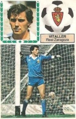 Liga 83-84. Vitaller (Real Zaragoza). Ediciones Este.