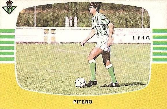Liga 84-85. Fichaje Nº 33 A Pitero (Real Betis). Cromos Cano.