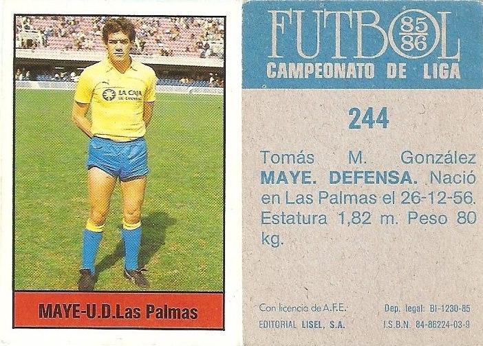 Fútbol 85-86. Campeonato de Liga. Maye (UD Las Palmas). Editorial Lisel.