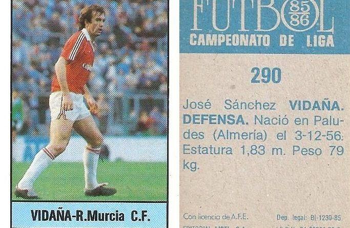 Fútbol 85-86. Campeonato de Liga. Vidaña (Real Murcia). Editorial Lisel.