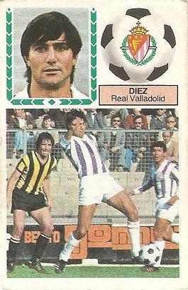 Liga 83-84. Díez (Real Valladolid). Ediciones Este.