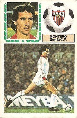 Liga 83-84. Montero (Sevilla F.C.) Ediciones Este.