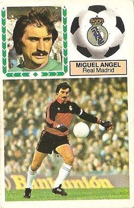 Liga 83-84. Miguel Ángel (Real Madrid). Ediciones Este.