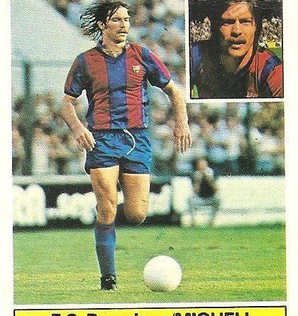 Liga 81-82. Migueli (FC Barcelona). Ediciones Este.