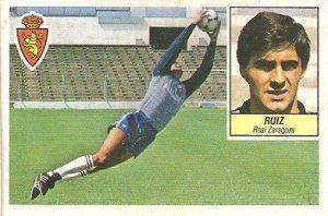 Liga 84-85. Ruiz (Real Zaragoza). Ediciones Este.