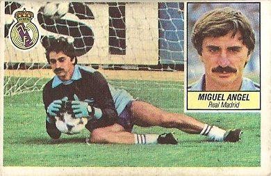 Liga 84-85. Miguel Ángel (Real Madrid). Ediciones Este.