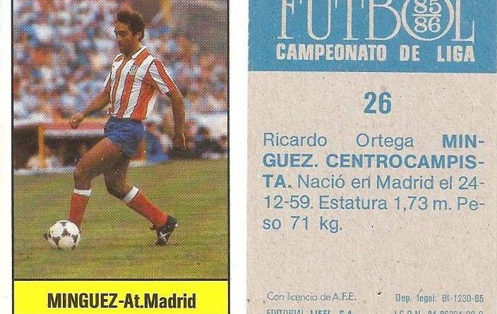 Fútbol 85-86. Campeonato de Liga. Mínguez (Atlético de Madrid). Editorial Lisel.