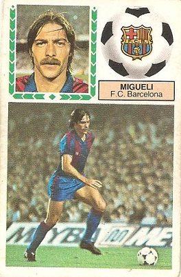 Liga 83-84. Migueli (FC Barcelona). Ediciones Este.