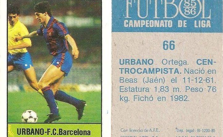 Fútbol 85-86. Campeonato de Liga. Urbano (FC Barcelona). Editorial Lisel.