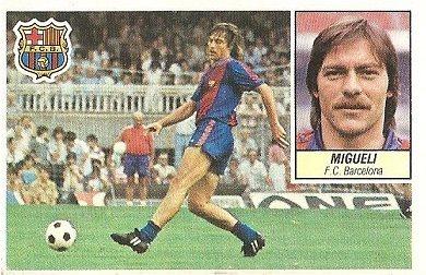 Liga 84-85. Migueli (FC Barcelona). Ediciones Este.