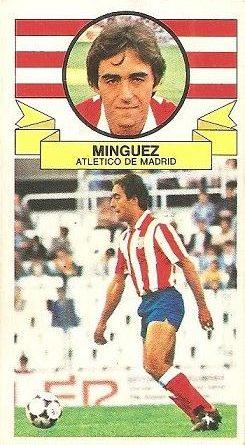 Liga 85-86. Mínguez (Atlético de Madrid). Ediciones Este.