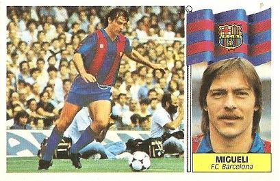 Liga 86-87. Migueli (FC Barcelona). Ediciones Este.