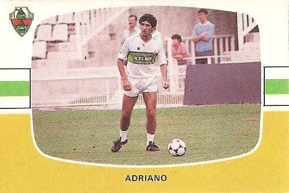 Liga 84-85. Fichaje Nº 6 B Adriano (Elche C.F.). Cromos Cano.