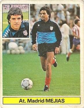 Liga 81-82. Mejías (Coloca por Belza) (Atlético de Madrid). Ediciones Este.