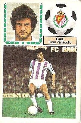 Liga 83-84. Gail (Real Valladolid). Ediciones Este.