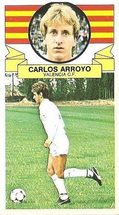 Liga 85-86. Carlos Arroyo (Valencia C.F.). Ediciones Este.