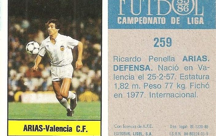 Fútbol 85-86. Campeonato de Liga. Arias (Valencia C.F.). Editorial Lisel.
