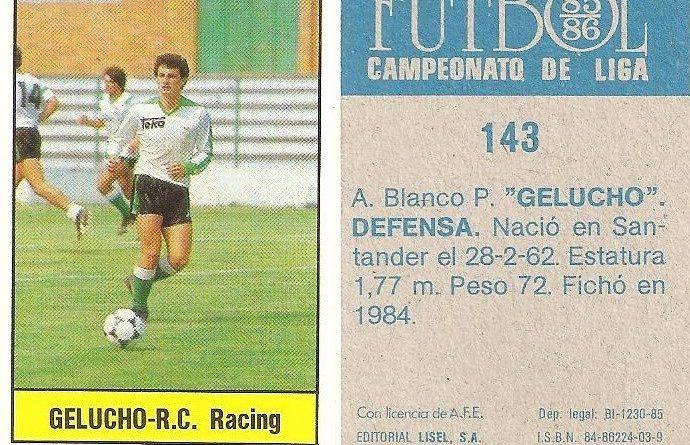 Fútbol 85-86. Campeonato de Liga. Gelucho (Racing de Santander). Editorial Lisel.