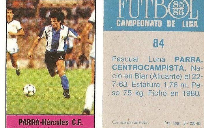 Fútbol 85-86. Campeonato de Liga. Parra (Hércules C.F.). Editorial Lisel.