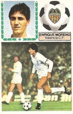 Liga 83-84. Enrique Moreno (Valencia C.F.). Ediciones Este.