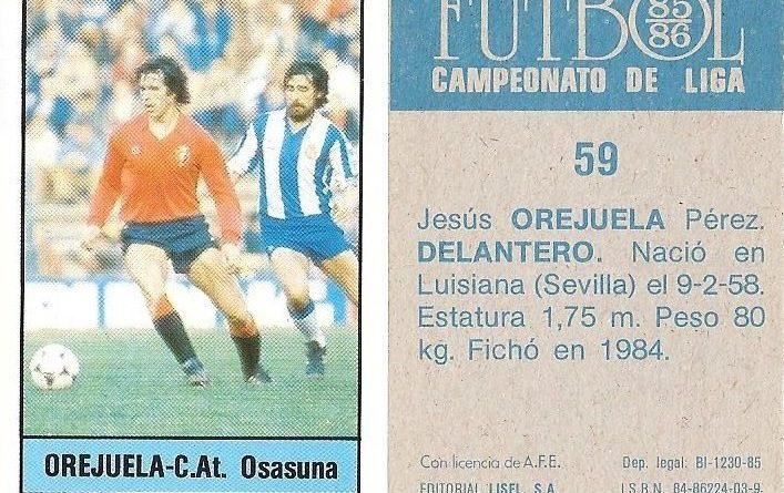 Fútbol 85-86. Campeonato de Liga. Orejuela (Club Atlético Osasuna). Editorial Lisel.