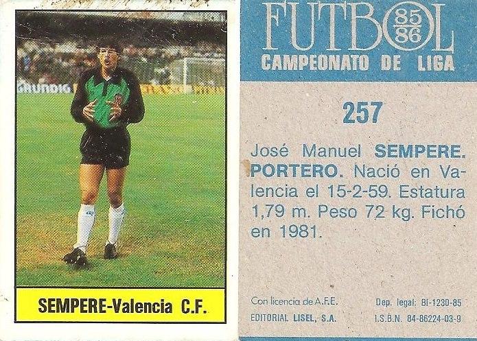 ¿Cuánto mide José Manuel Sempere? 4.-F%C3%BAtbol-85-86.-Campeonato-de-Liga.-Sempere-Valencia-C.F..-Editorial-Lisel.