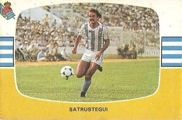 Liga 84-85. Satrustegui (Real Sociedad). Cromos Cano.