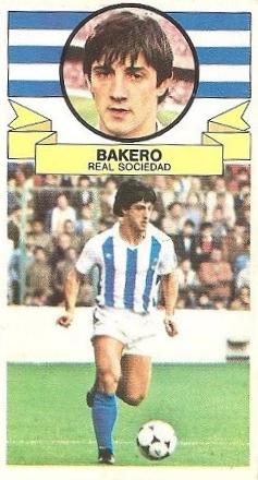 Liga 85-86. Bakero (Real Sociedad). Ediciones Este.