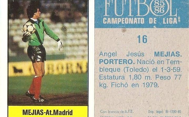Fútbol 85-86. Campeonato de Liga. Mejías (Atlético de Madrid). Editorial Lisel.