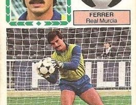 Liga 83-84. Fichaje Nº 3 Ferrer (Real Murcia). Ediciones Este.