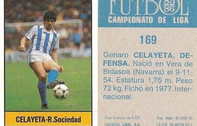 Fútbol 85-86. Campeonato de Liga. Celayeta (Real Sociedad). Editorial Lisel.