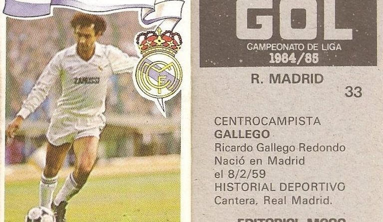 Gol. Campeonato de Liga 1984-85. Gallego (Real Madrid). Editorial Maga.