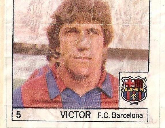 Super Cromos Los Mejores del Mundo (1981). Víctor (F.C. Barcelona). Chicle Fútbol Boomer.