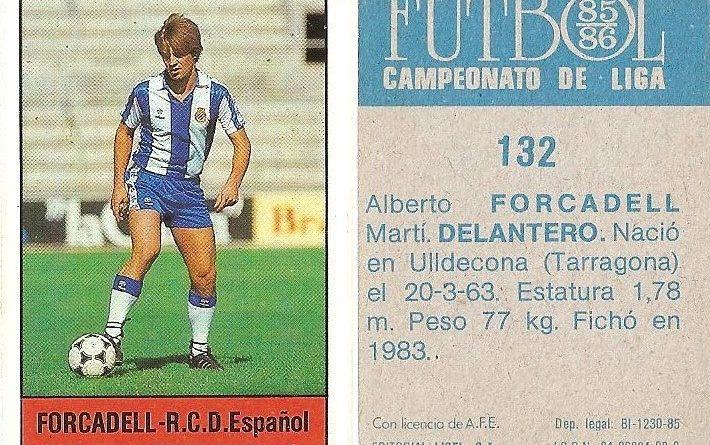 Fútbol 85-86. Campeonato de Liga. Forcadell (R.C.D. Español). Editorial Lisel.