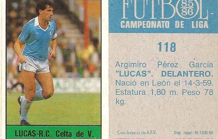 Fútbol 85-86. Campeonato de Liga. Lucas (Real Club Celta de Vigo). Editorial Lisel.
