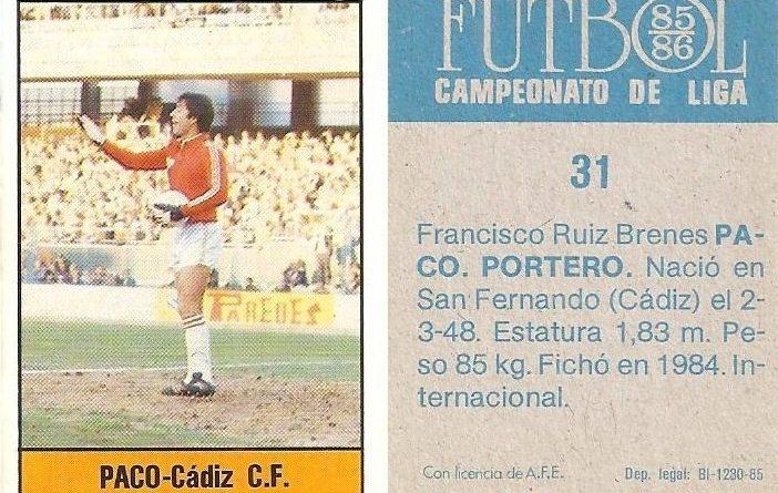 Fútbol 85-86. Campeonato de Liga. Paco (Cádiz C.F.). Editorial Lisel.