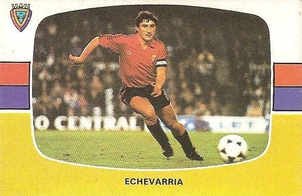 Liga 84-85. Echevarría (Club Atlético Osasuna). Cromos Cano.