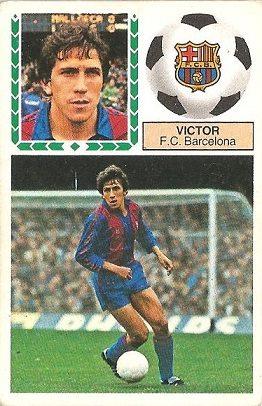 Liga 83-84. Víctor (F.C. Barcelona). Ediciones Este.