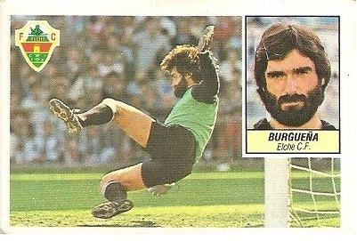 Liga 84-85. Fichaje Nº 14 Burgueña (Elche C.F.). Ediciones Este.