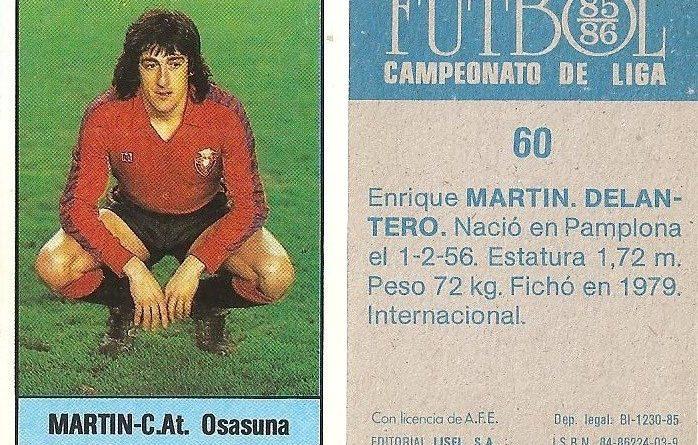 Fútbol 85-86. Campeonato de Liga. Martín (Club Atlético Osasuna). Editorial Lisel.
