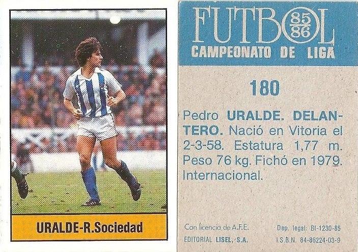 Fútbol 85-86. Campeonato de Liga. Uralde (Real Sociedad). Editorial Lisel.