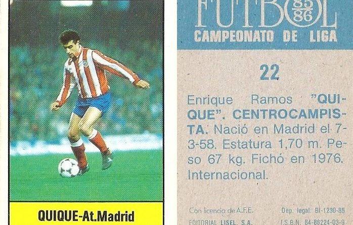 Fútbol 85-86. Campeonato de Liga. Quique (Atlético de Madrid). Editorial Lisel.