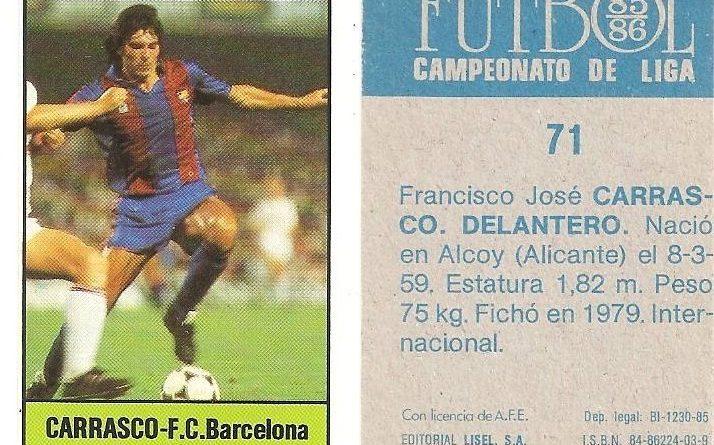 Fútbol 85-86. Campeonato de Liga. Carrasco (F.C. Barcelona). Editorial Lisel.