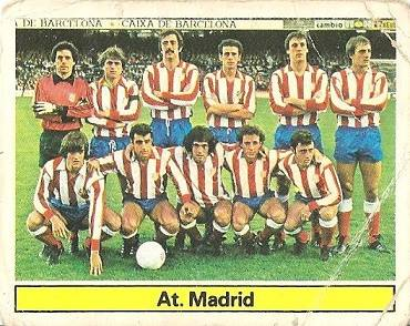 Liga 81-82. Alineación Atlético de Madrid (Atlético de Madrid). Ediciones Este.