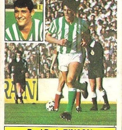 Liga 81-82. Rincón Fichaje Nº 6 (Real Betis). Ediciones Este.