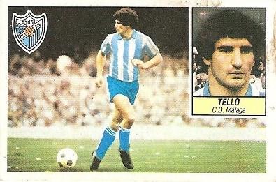 Liga 84-85. Fichaje Nº 11 Tello (C.D. Málaga). Ediciones Este.