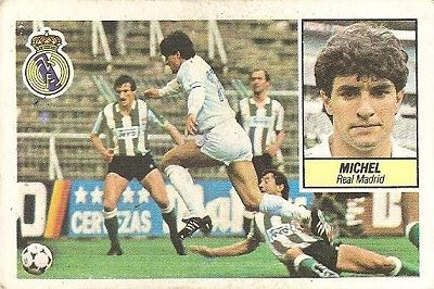 Liga 84-85. Fichaje Nº 6 Michel (Real Madrid). Ediciones Este.