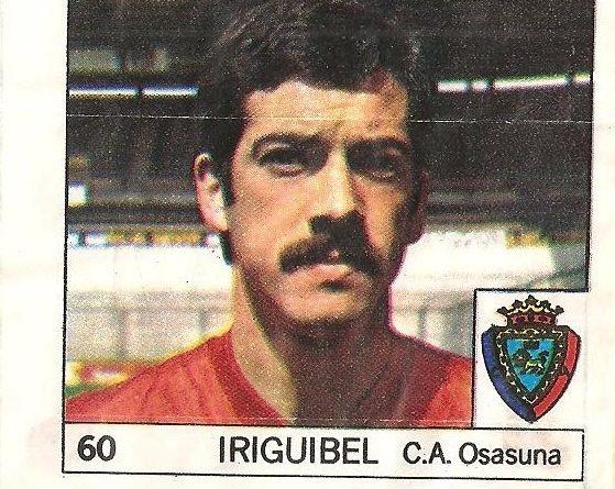 Super Cromos Los Mejores del Mundo (1981). Iriguibel (Club Atlético Osasuna). Chicle Fútbol Boomer.